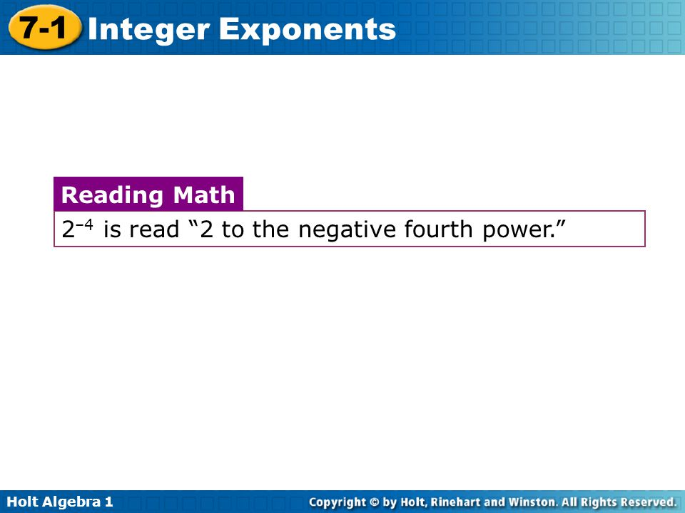 2–4 is read 2 to the negative fourth power.