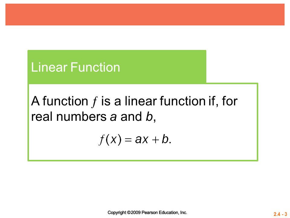 Linear Function A function  is a linear function if, for real numbers a and b,