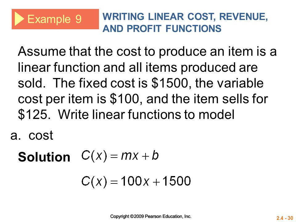 WRITING LINEAR COST, REVENUE, AND PROFIT FUNCTIONS