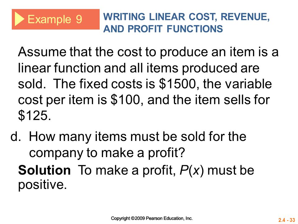 d. How many items must be sold for the company to make a profit