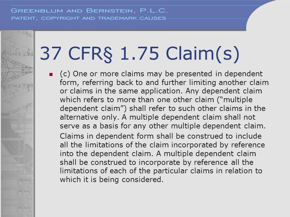 37 CFR§ 1.75 Claim(s)