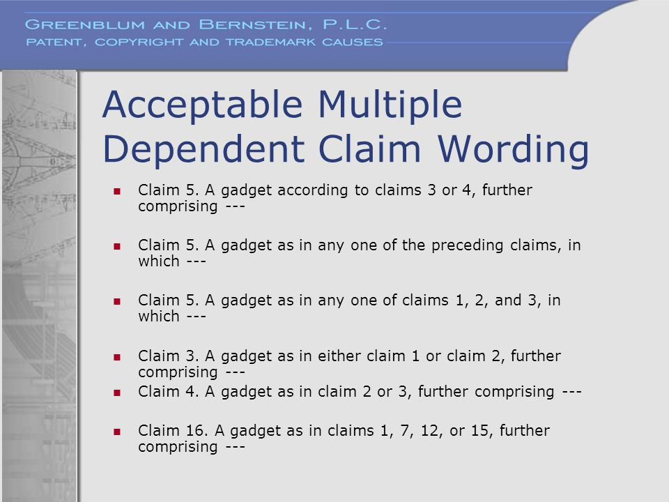 Acceptable Multiple Dependent Claim Wording