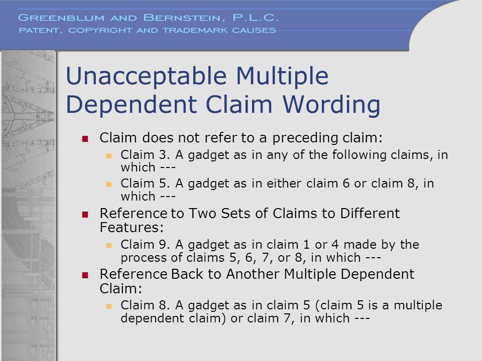 Unacceptable Multiple Dependent Claim Wording