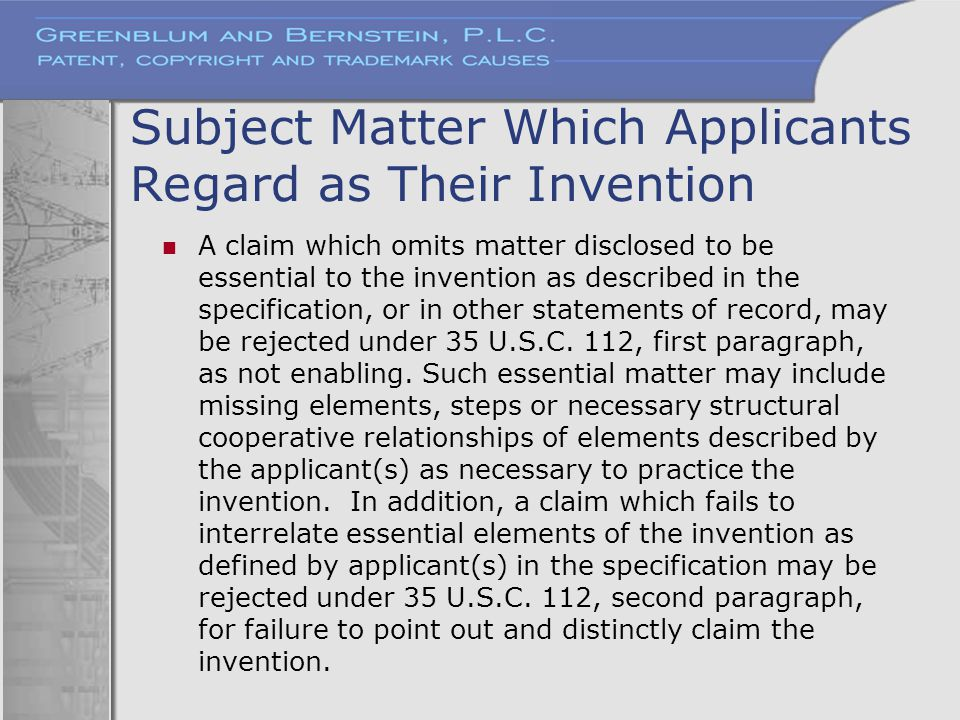 Subject Matter Which Applicants Regard as Their Invention