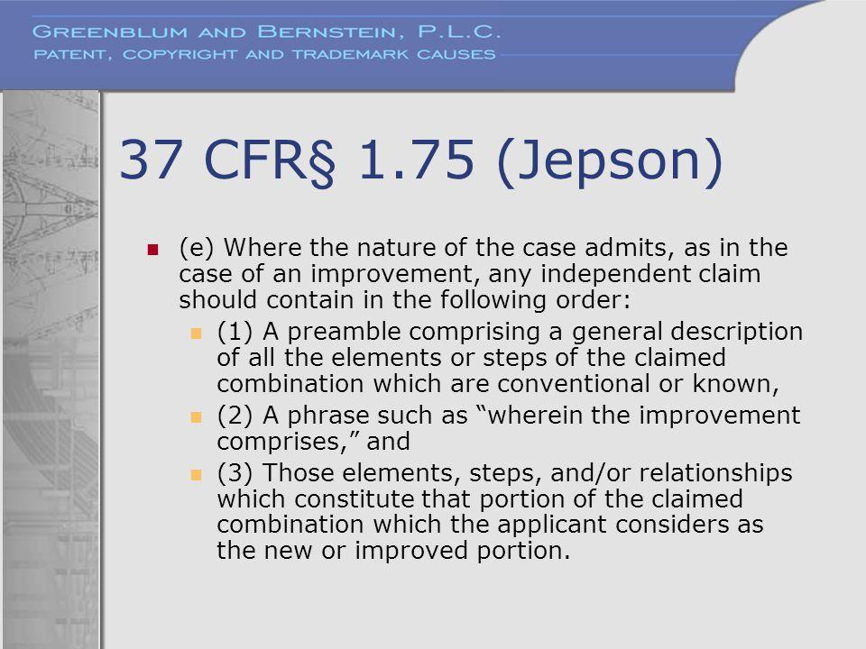 37 CFR§ 1.75 (Jepson)