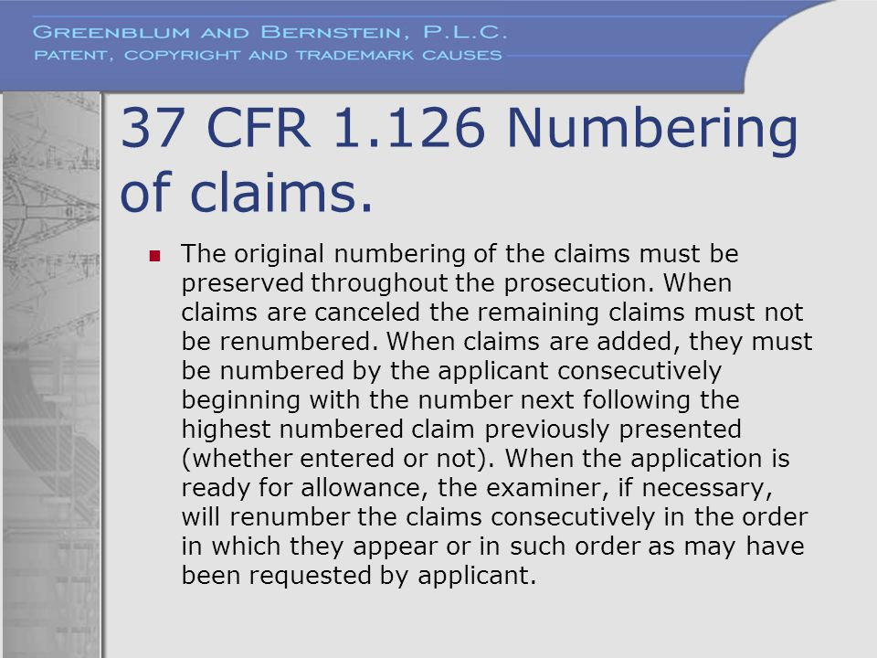 37 CFR 1.126 Numbering of claims.