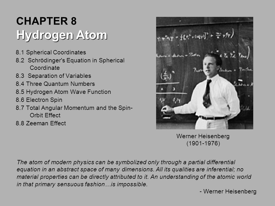 CHAPTER 8 Hydrogen Atom 8.1 Spherical Coordinates