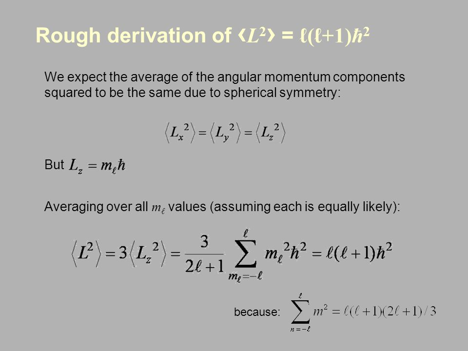 Rough derivation of ‹L2› = ℓ(ℓ+1)ħ2