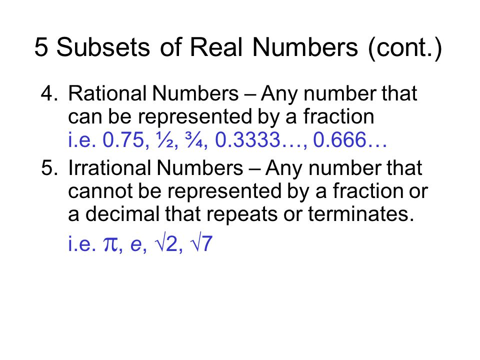 5 Subsets of Real Numbers (cont.)