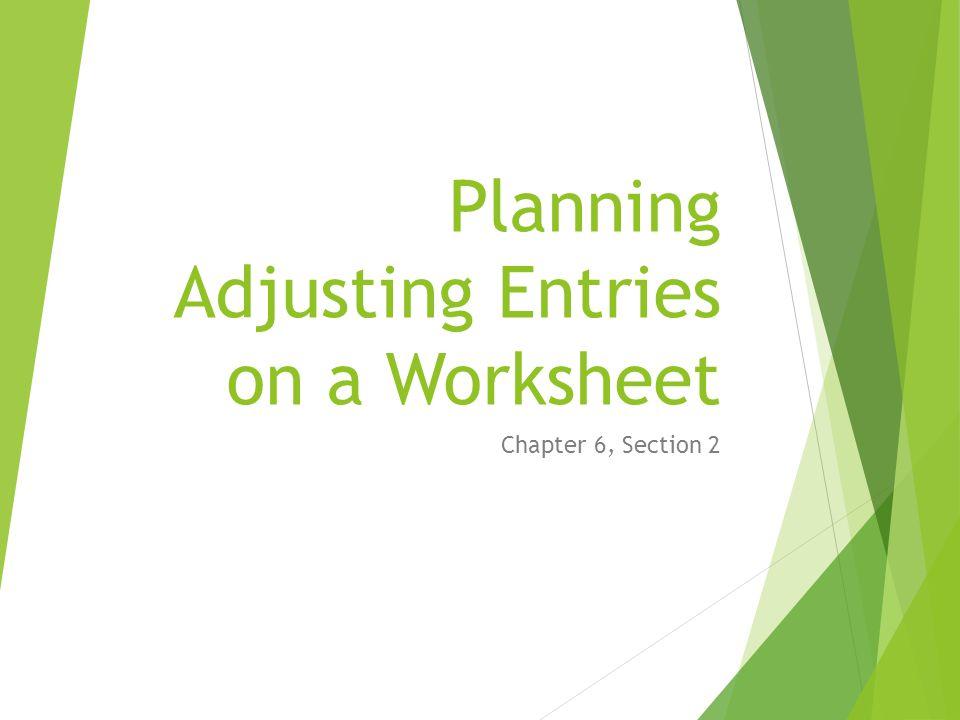 Planning Adjusting Entries on a Worksheet