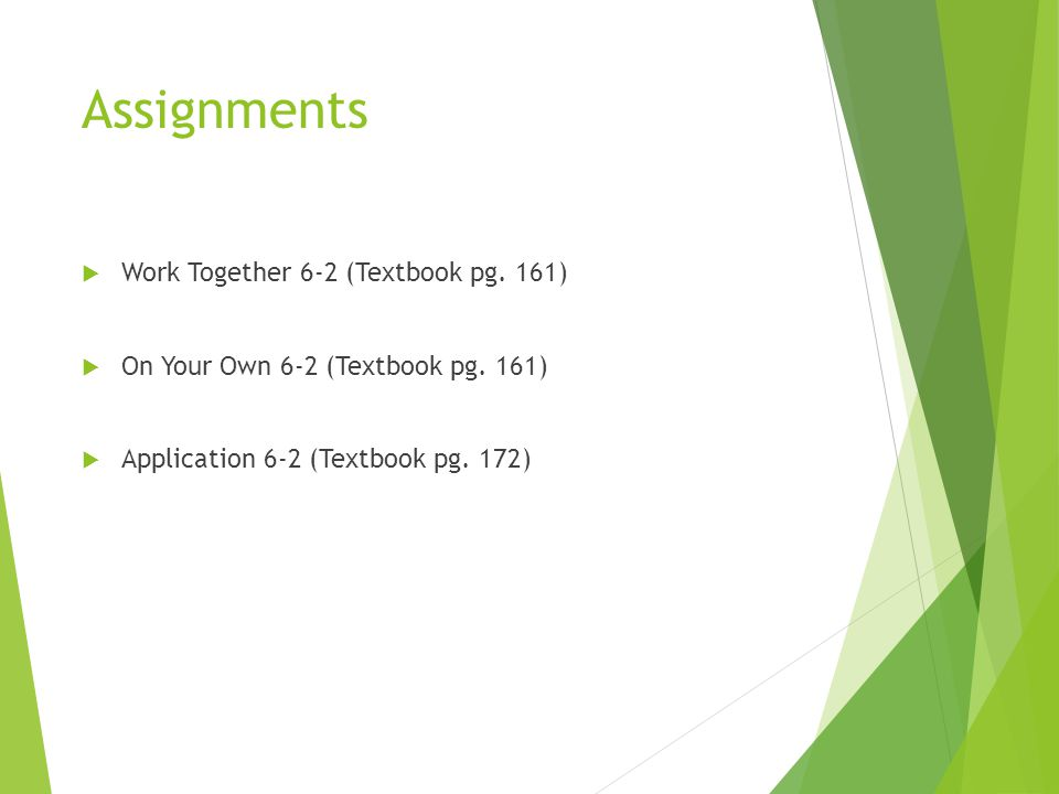 Assignments Work Together 6-2 (Textbook pg. 161)