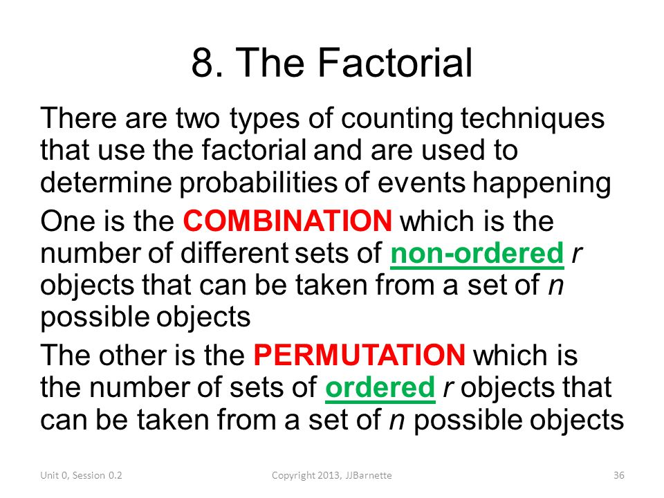 8. The Factorial