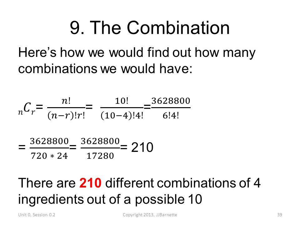 9. The Combination