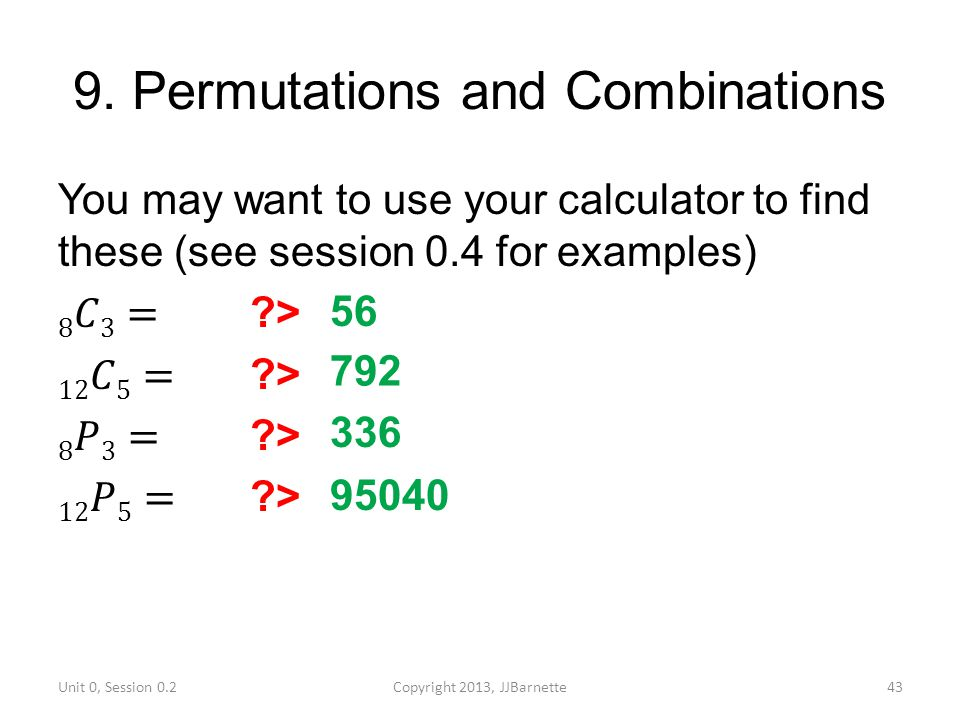 9. Permutations and Combinations