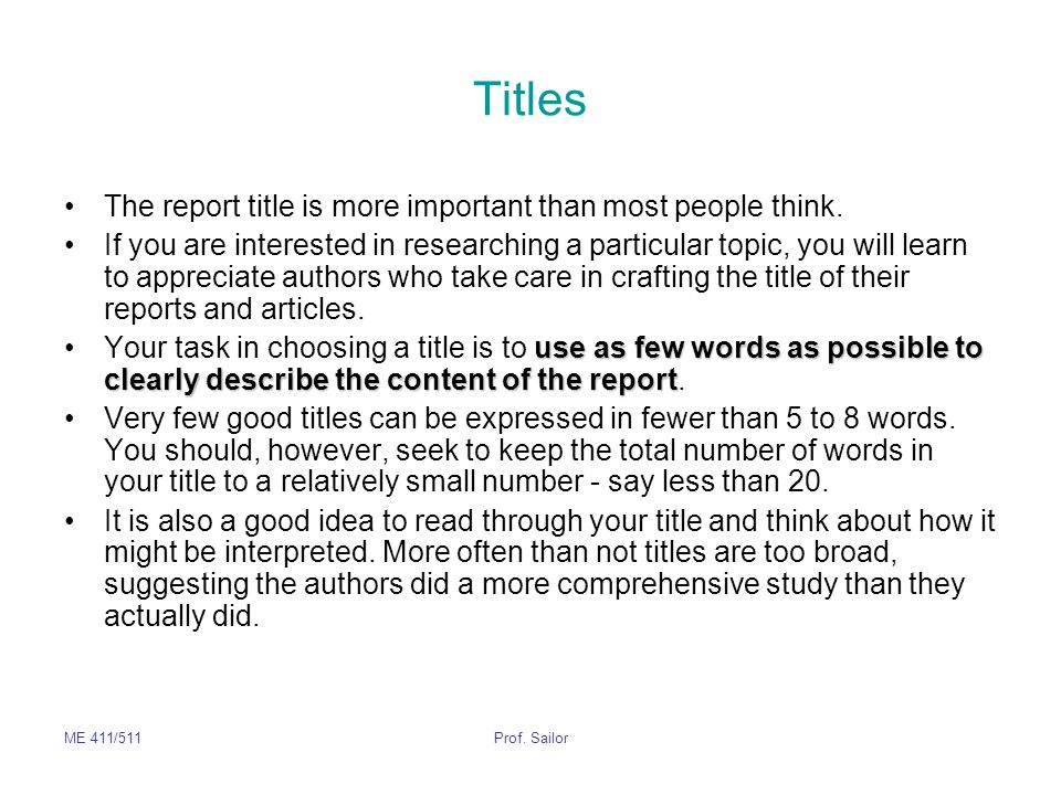 Titles The report title is more important than most people think.
