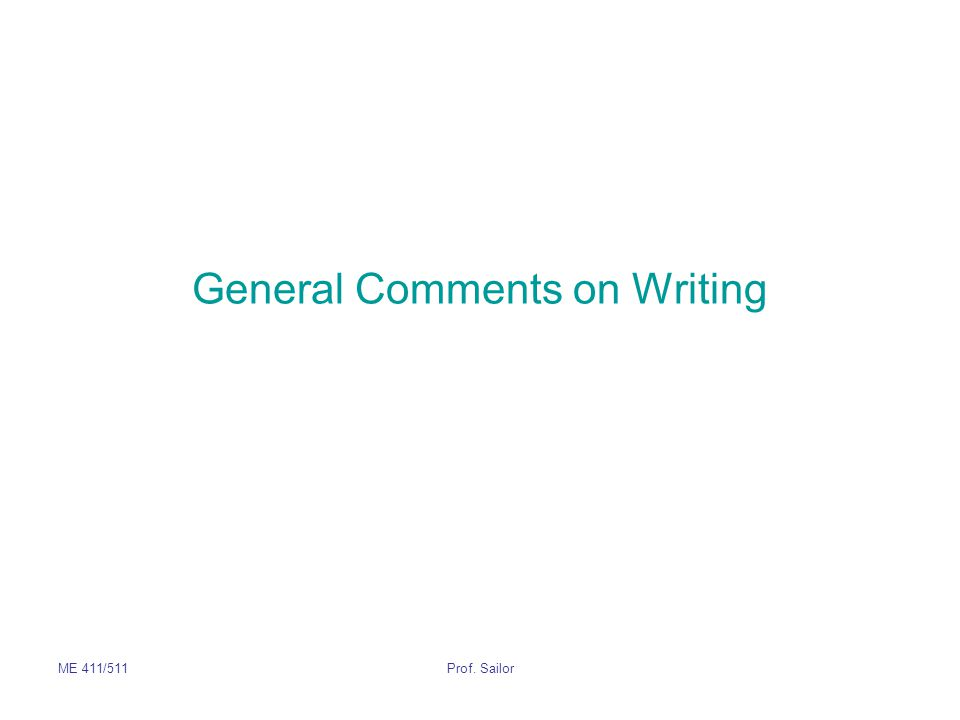 General Comments on Writing