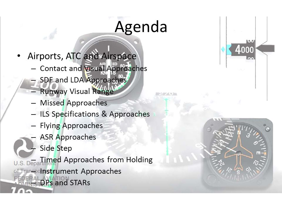 Agenda Airports, ATC and Airspace Contact and Visual Approaches