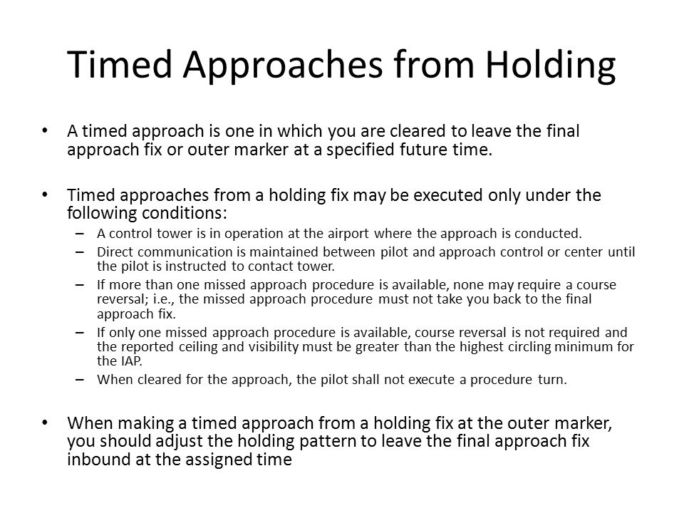 Timed Approaches from Holding