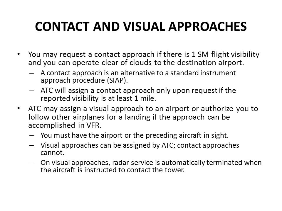 CONTACT AND VISUAL APPROACHES