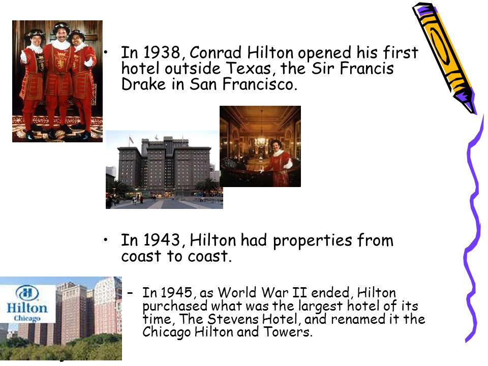 In 1943, Hilton had properties from coast to coast.