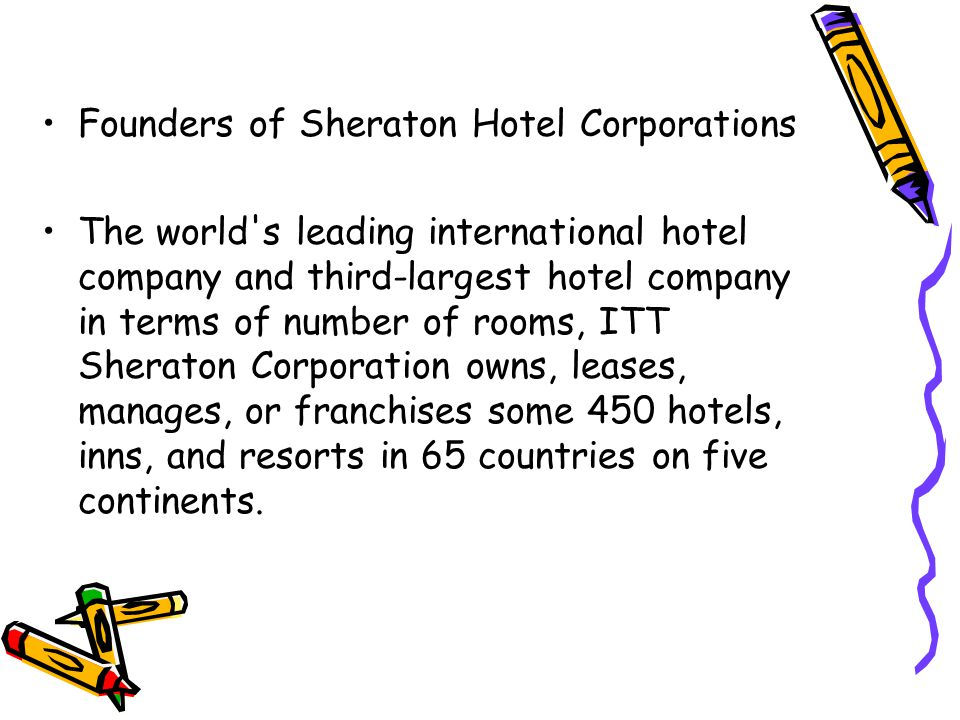 Founders of Sheraton Hotel Corporations