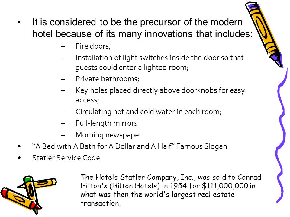 It is considered to be the precursor of the modern hotel because of its many innovations that includes: