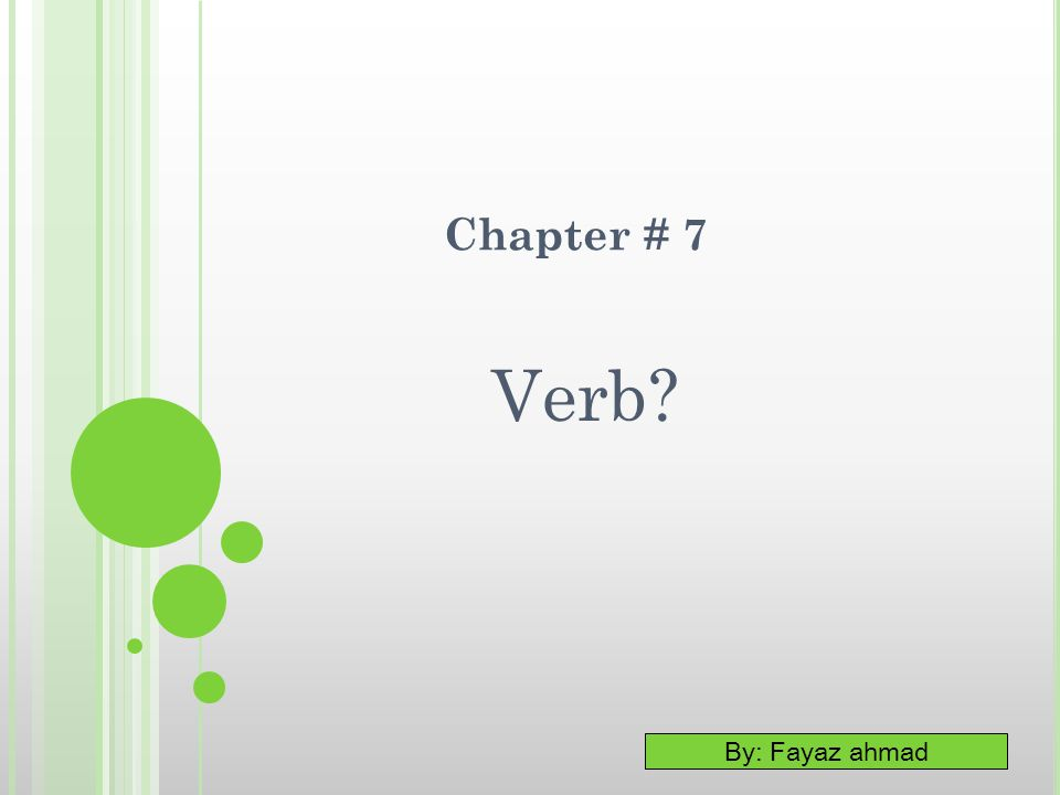 Chapter # 7 Verb