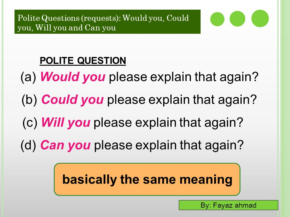 (a) Would you please explain that again