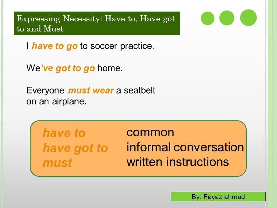 informal conversation written instructions