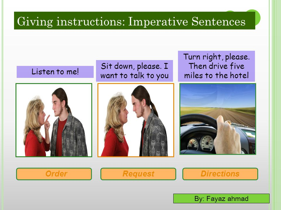 Giving instructions: Imperative Sentences