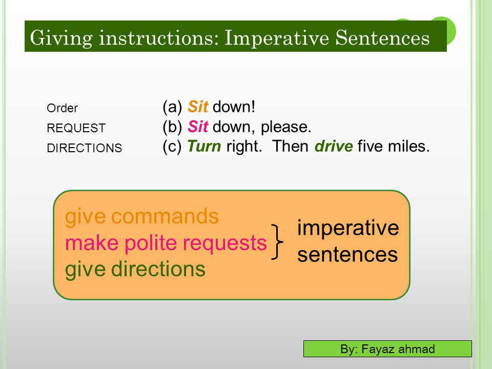 give commands make polite requests imperative give directions