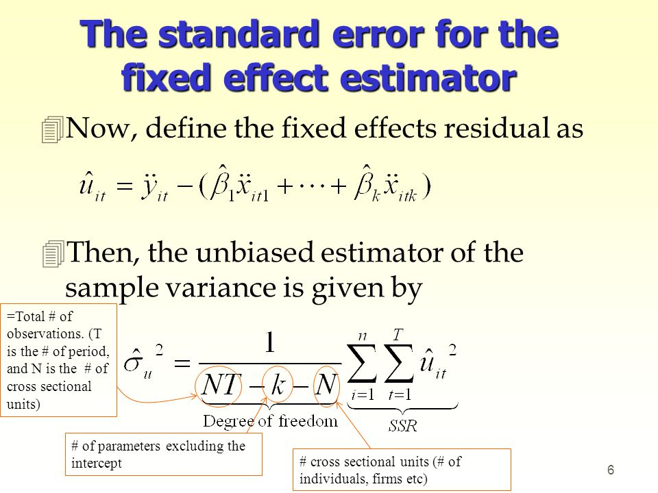 The standard error for the fixed effect estimator