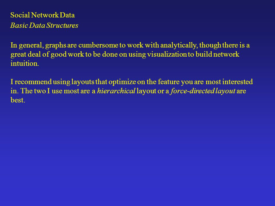 Social Network Data Basic Data Structures