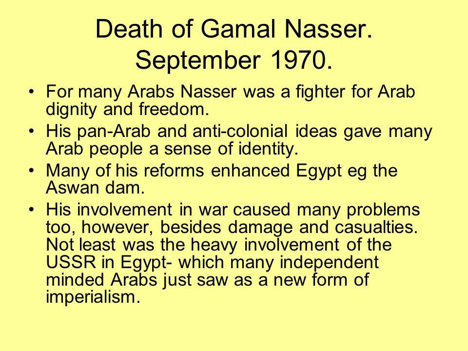 Death of Gamal Nasser. September 1970.