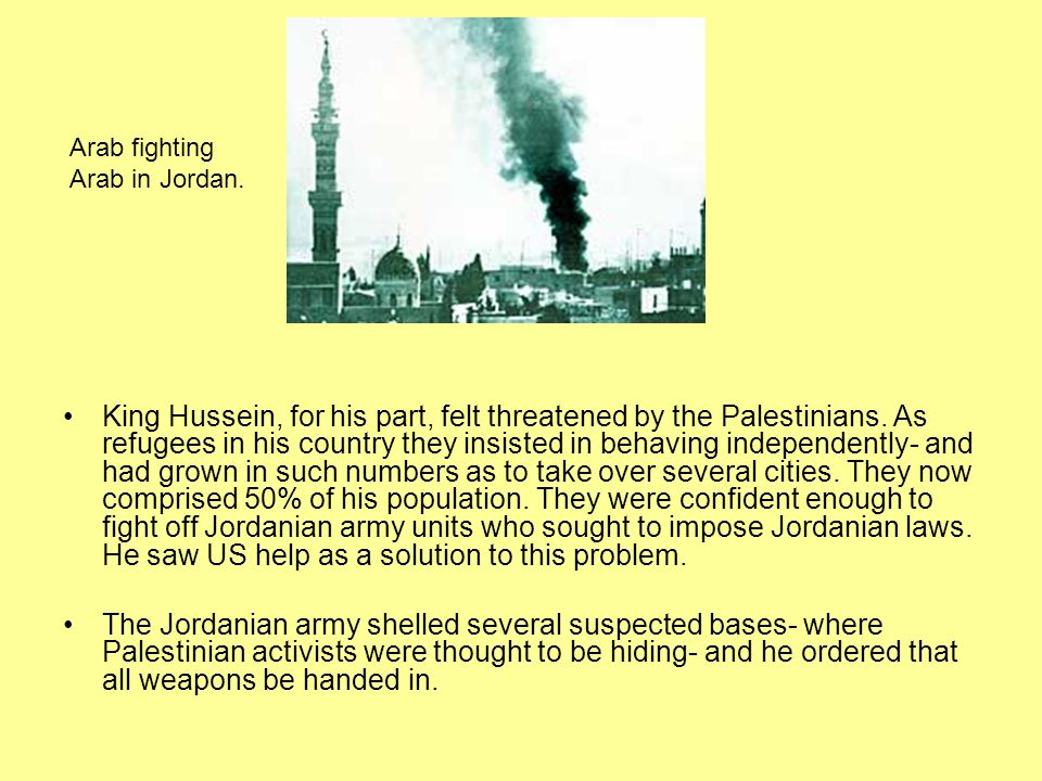 Arab fighting Arab in Jordan.