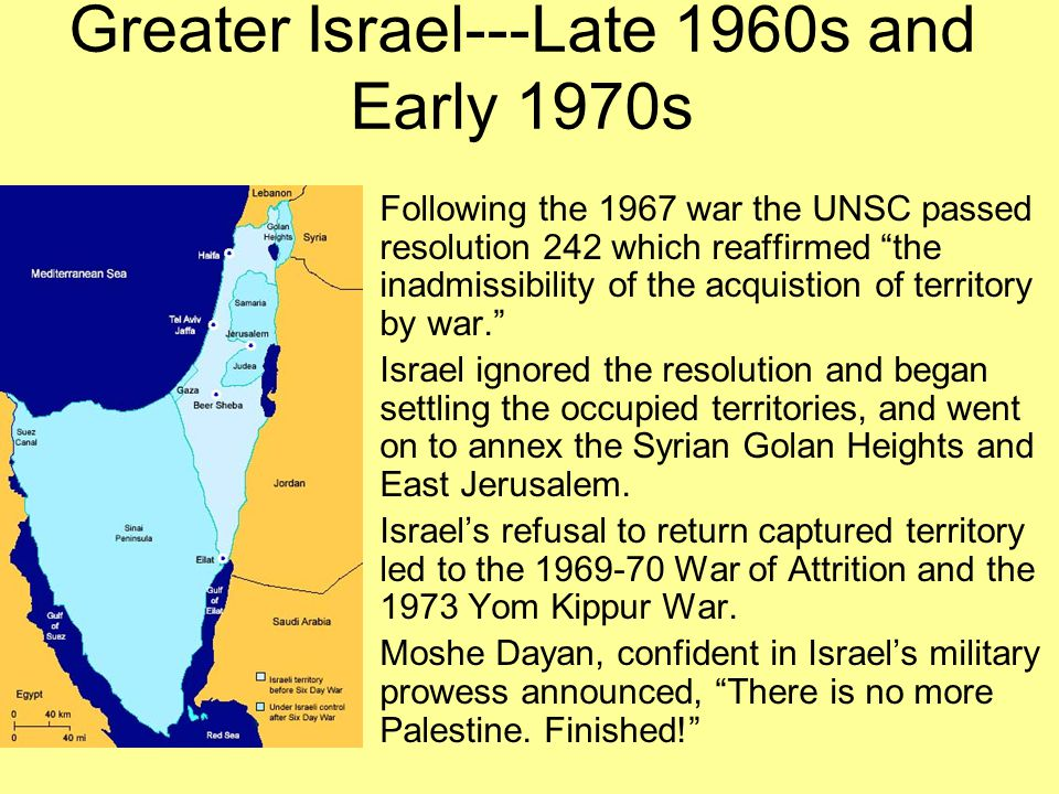 Greater Israel---Late 1960s and Early 1970s