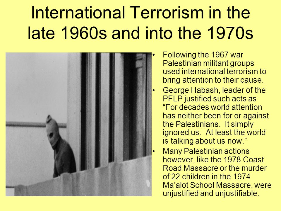 International Terrorism in the late 1960s and into the 1970s