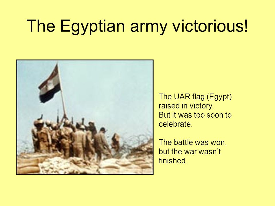 The Egyptian army victorious!