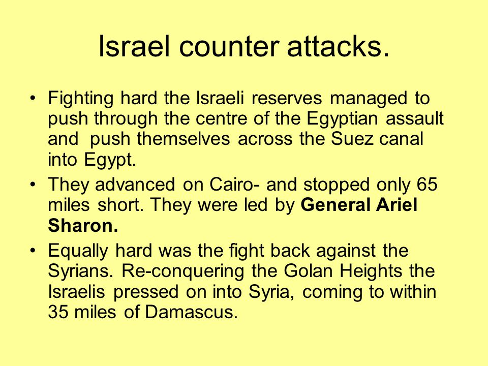 Israel counter attacks.