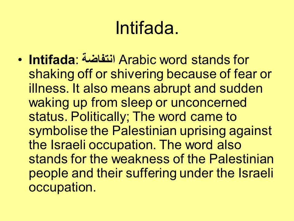 Intifada.