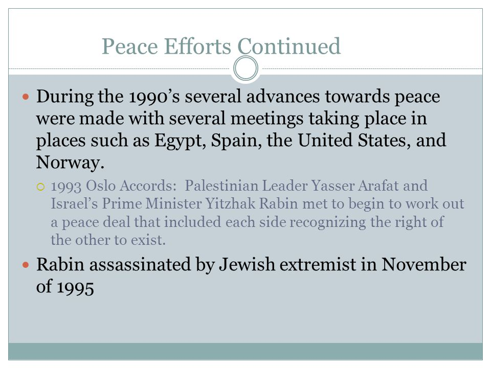 Peace Efforts Continued