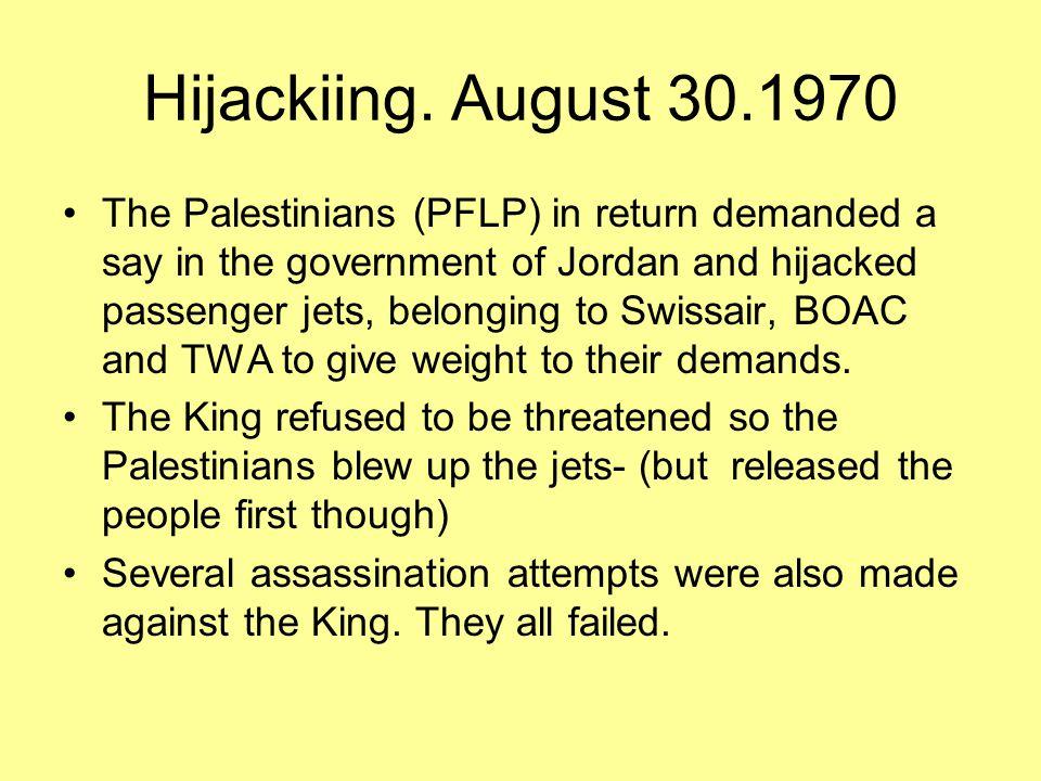 Hijackiing. August 30.1970