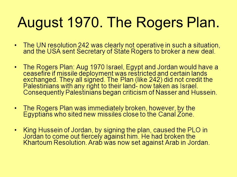 August 1970. The Rogers Plan.