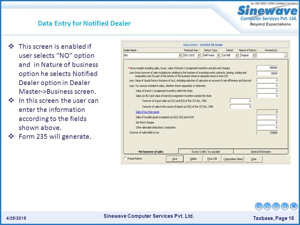 Data Entry for Notified Dealer