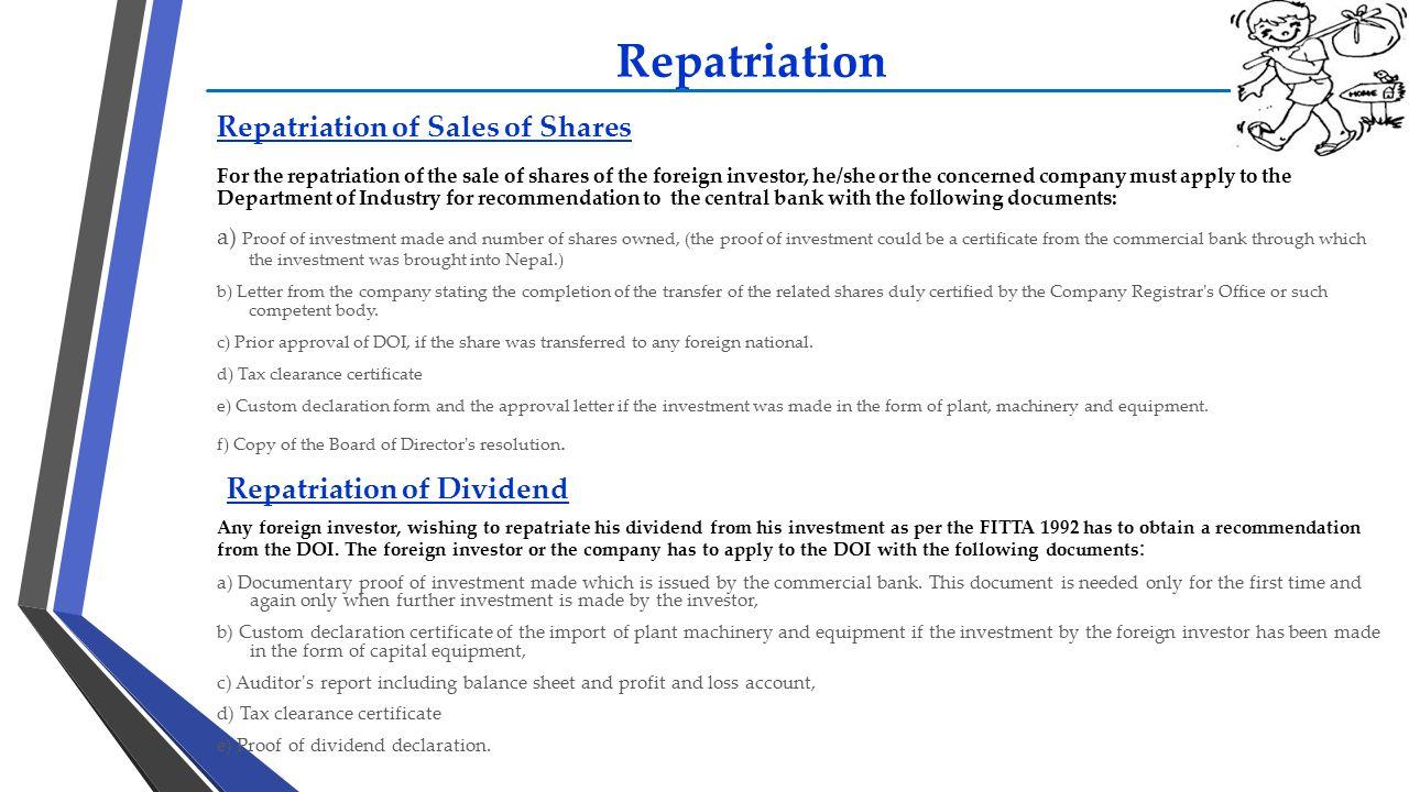 Repatriation Repatriation of Sales of Shares Repatriation of Dividend
