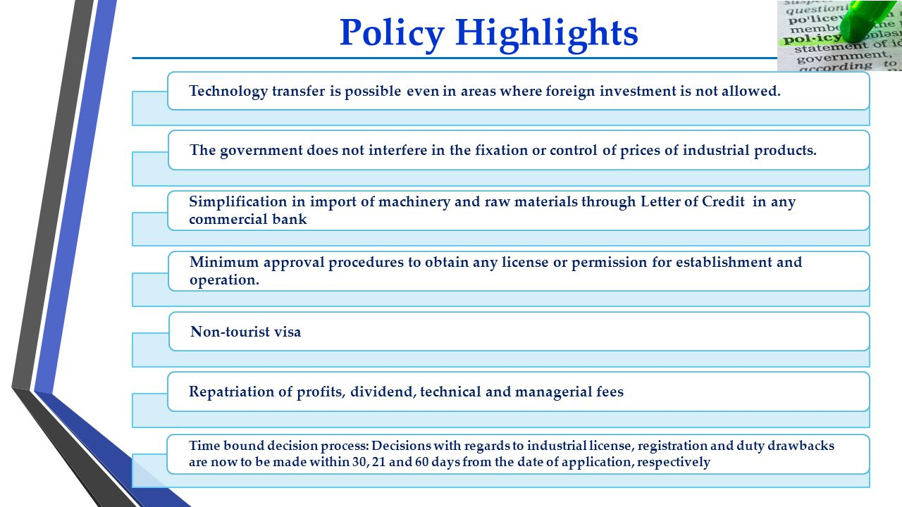 Policy Highlights Technology transfer is possible even in areas where foreign investment is not allowed.