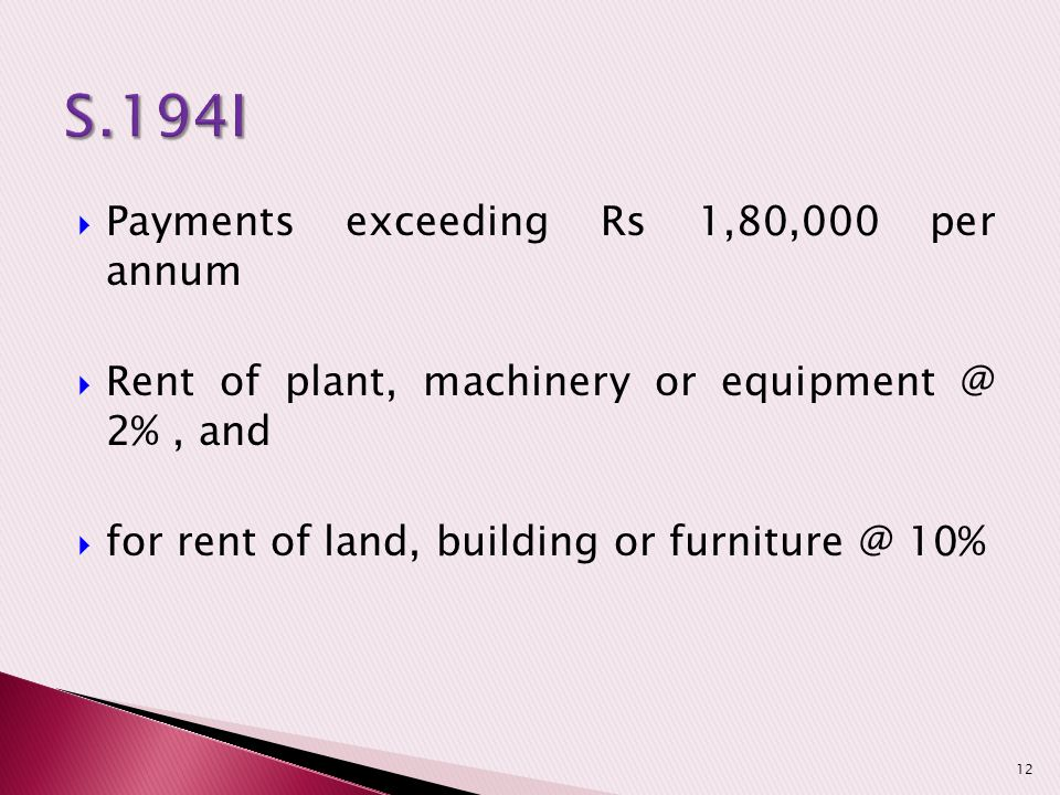 S.194I Payments exceeding Rs 1,80,000 per annum
