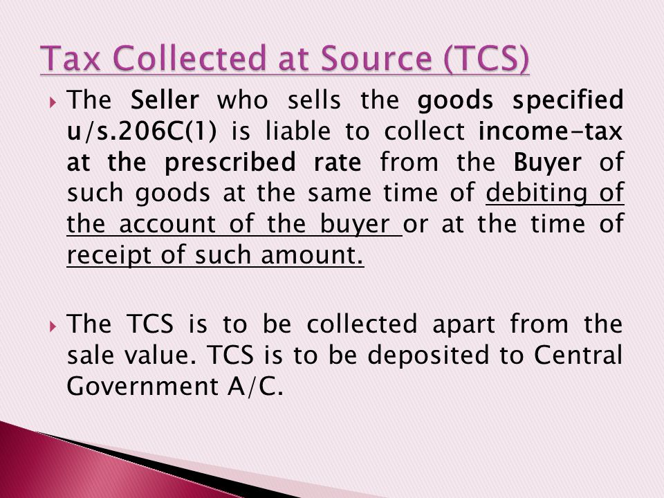 Tax Collected at Source (TCS)