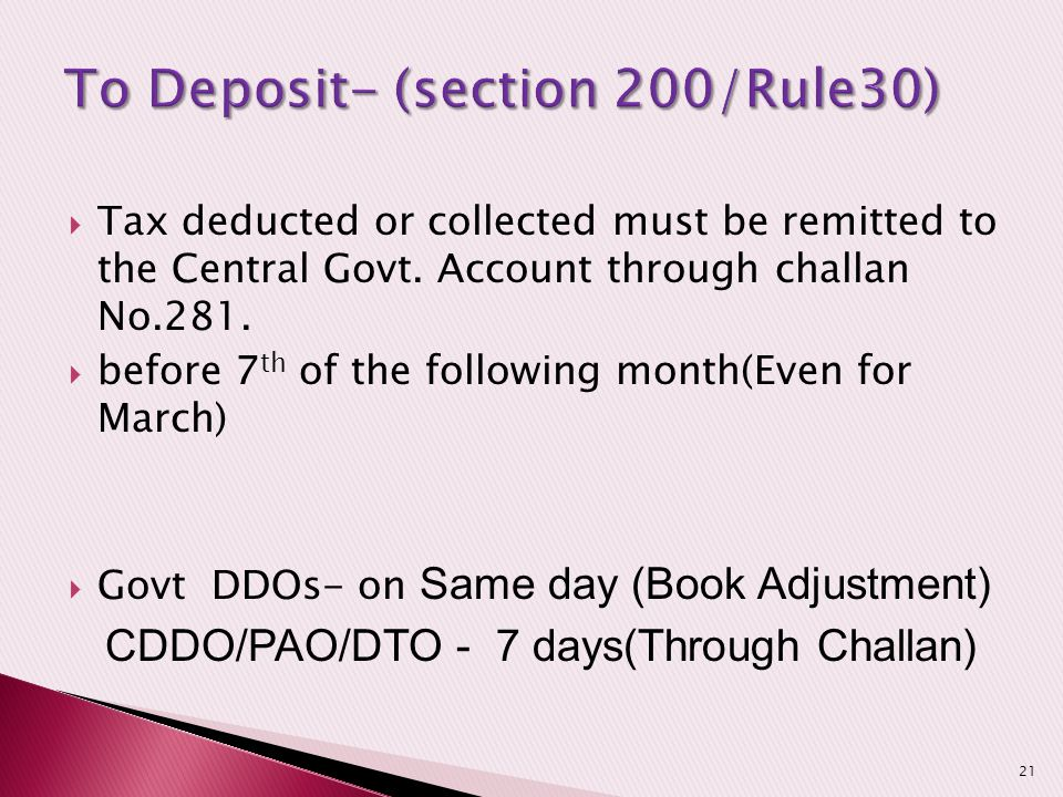 To Deposit- (section 200/Rule30)