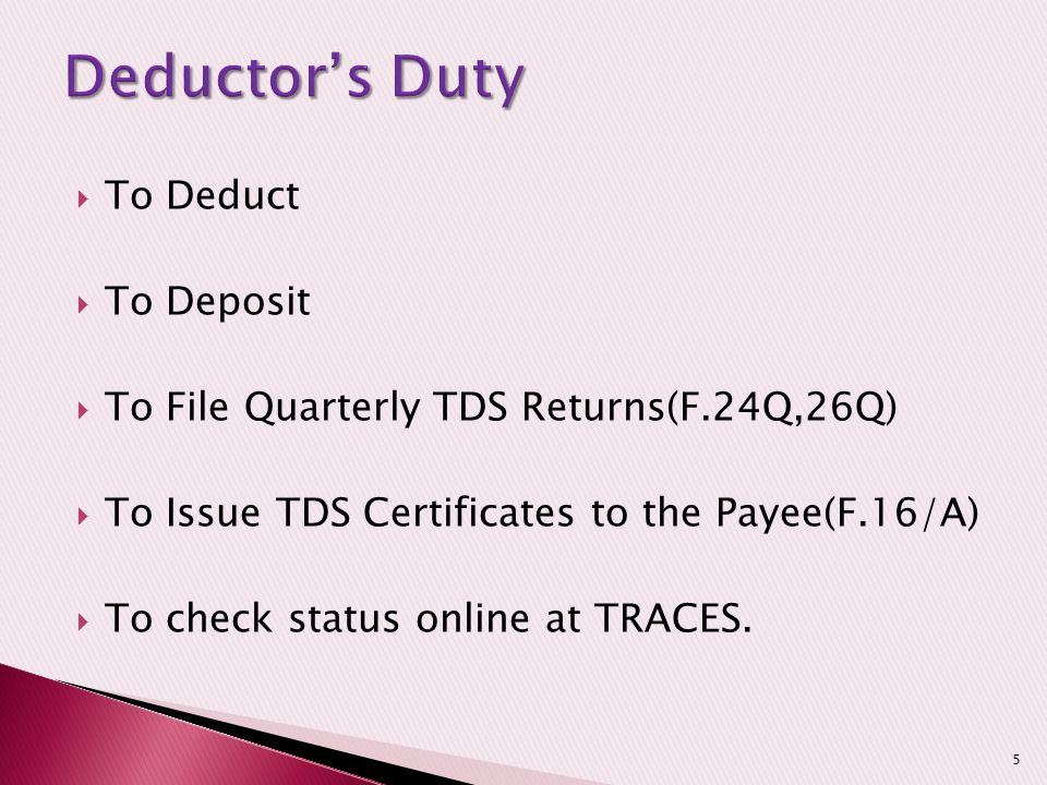 Deductor's Duty To Deduct To Deposit